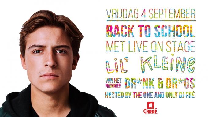 Back to School met Lil' Kleine ! [DR*NK & DR*GS], Friday 04 september 2015