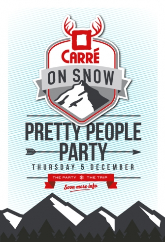 Carré on Snow!, Thursday 05 december 2013